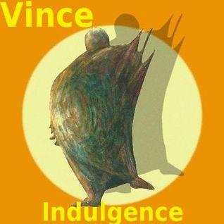 VINCE - Indulgence 2016 - Volume 08