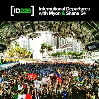 Myon & Shane 54 - International Departures 226 - I ♥ Trance House music