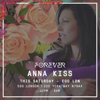 Anna Kiss - Forever and a Day Promo Mix - September 2015