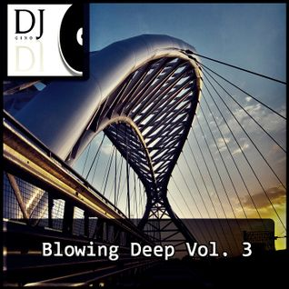 Blowing Deep Vol.3