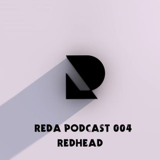 Reda Podcast 004 with Redhead