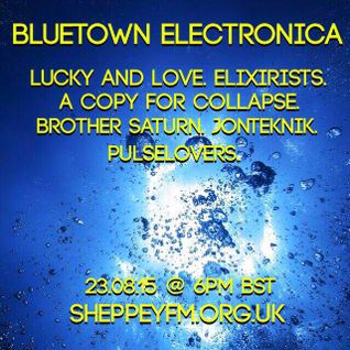 Bluetown Electronica live show 23.08.15