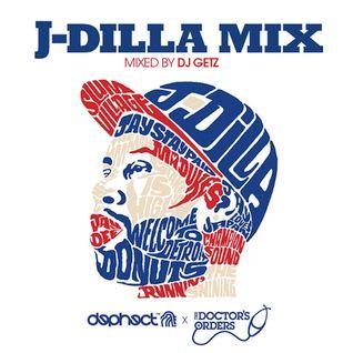 Dilla's Sketchbook - J Dilla Mix DJ Getz...