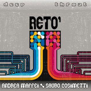 ANDREA MAFFEI- SAURO COSIMETTI _RETO' (MICHELE PETROLATI REMIX)