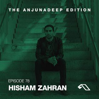 The Anjunadeep Edition 78 With Hisham Zahran