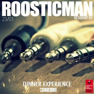 Dinner Experience & Roosticman - Trans Club Mix