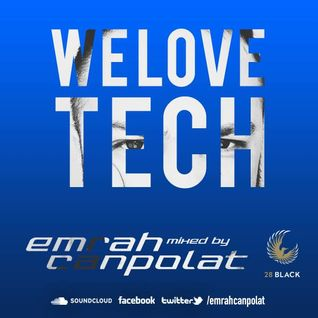 Emrah Canpolat - We Love Tech Episode #110415