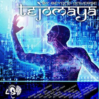 Tejomaya-Set By Beyond Universe(Lysergic Sounds of Dream®)