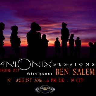 Ben Salem-Ani Onix Sessions Guest Mix [19. August 2016]  -TM-Radio