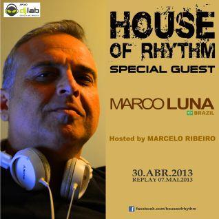 House Of Rhythm - 30/04/2012 - Marco Luna & Marcelo Ribeiro