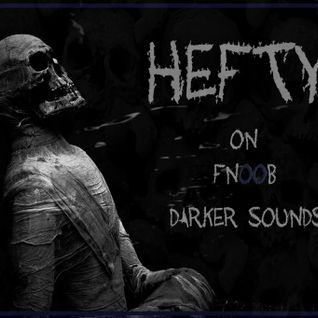 Darker Sounds Presented by Hefty - 15.10.2012