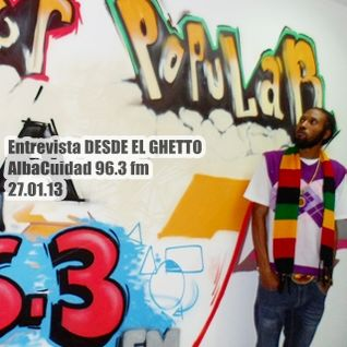 INTERVIEW ON DESDE EL GHETTO EN VIVO (ALBA CIUDAD 27-01-13) / ENTREVISTA EN VIVO CON GEORGE DREAD