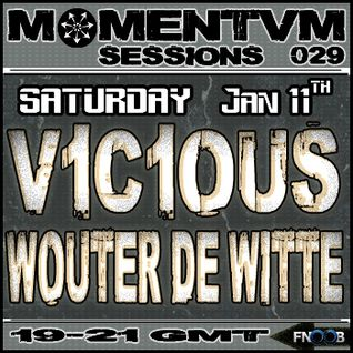 Momentvm Sessions 029 - V1C1OUS and Wouter de Witte 2014-01-11