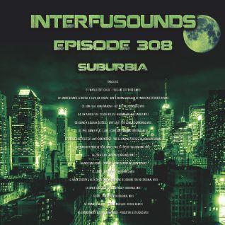 Javier Pérez - Interfusounds Episode 308 (August 07 2016)