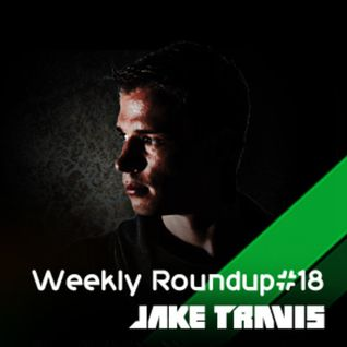 Jake Travis - Weekly Roundup #18