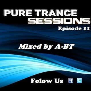 Pure Trance Sessions [Episode 11]