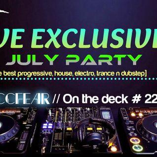 Zaccfear On The Deck #22 (July Party) [60mins]