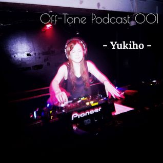 Off-Tone Podcast 001 - Yukiho -music for mom n baby-