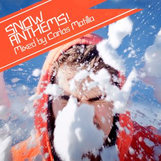 Snow Anthems! by Carlos Matilla
