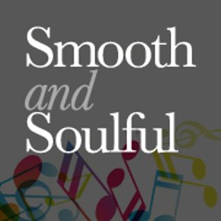 Smooth&Soulful Mix 02-06-2014