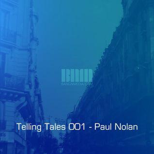 Telling Tales 001 - Paul Nolan