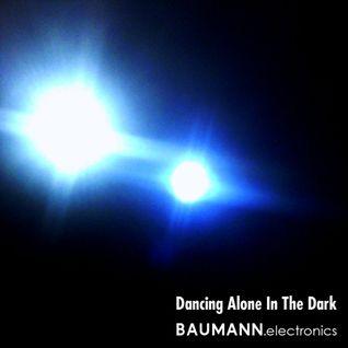 Dancing Alone In The Dark