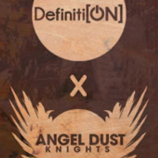 DEFINITION x ANGEL DUST KNIGHTS TaKeOvEr Sunday Session Closing Terrace