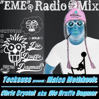 "Tecksuss pres. ""Chris Crystal aka Die Druffe Dagmar"" @ EME-Radio Show on Radio Free FM"