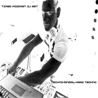 TIAGO PODCAST DJ SET - TECHNO