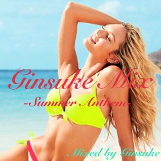 Ginsuke Mix -Summer Anthem-
