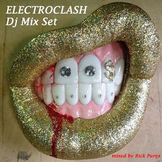ELECTROCLASH - Non-Stop DJ Mix Set [Mixed by Rick Purex] electronic 80s retro synth dance
