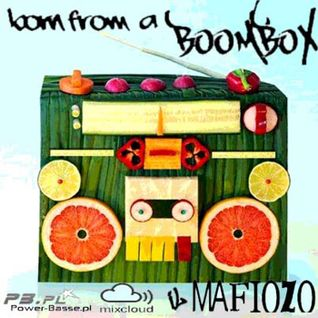 iL MaFioZo - Born From A BooMBoX 44