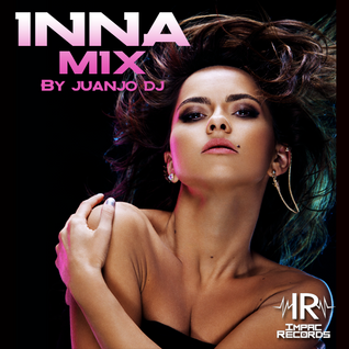 Inna Mix By Juanjo Dj - Impac Records