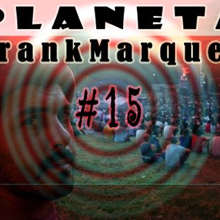 Planeta FrankMarques #15 11Maio2011
