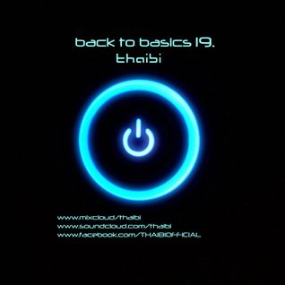 THAIBI - BACK TO BASICS #19