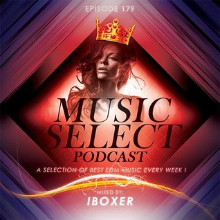 Iboxer Pres.Music Select Podcast 179
