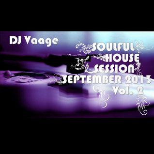 DJ Vaage - Soulful House Session September 2013 Vol. 2