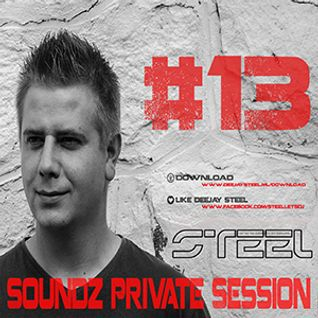 Steel - Soundz Private Session #13