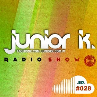 JUNIOR K. RADIO SHOW Ep.#028