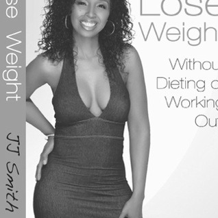 "JJ's Interview With JJ Smith, Author of ""Lose Weight W/out Dieting or Working Out"""