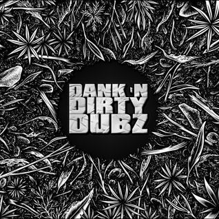 Sashwat - Dank 'N' Dirty Dubz (Volume 46)