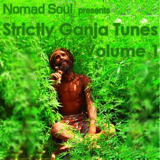 Strictly Ganja Tunes Volume 1