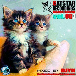 CATSTAR RECORDINGS RADIO SHOW # 003