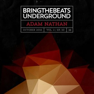 Adam Nathan – Bring The Beats Underground - October 2016