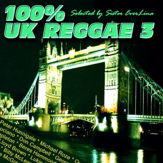 100% UK Reggae vol. 3