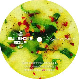 Sunshine Soup 002 - Angreemonkey