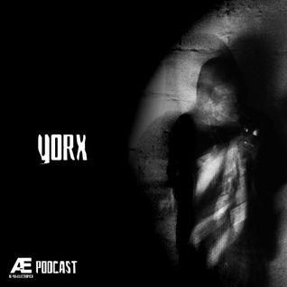 A-E_Podcast Presents Yorx [A-E_P 006]
