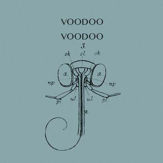 Voodoo Voodoo Vol. 3