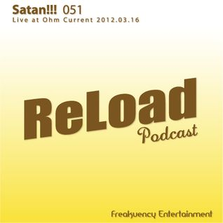 ReLoad Podcast 051 : Live at Ohm Current (2012-03-16)