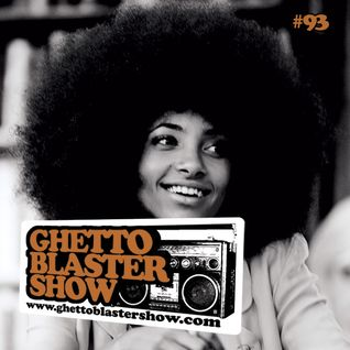 GHETTOBLASTERSHOW #93 (apr. 14/12)